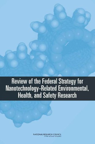 9780309116992: Review of the Federal Strategy for Nanotechnology-Related Environmental, Health, and Safety Research