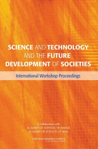9780309119276: Science and Technology and the Future Development of Societies: International Workshop Proceedings
