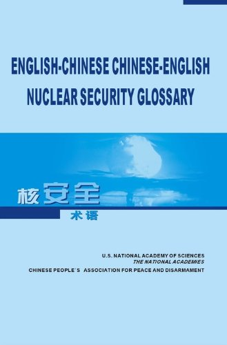 9780309119313: English-Chinese, Chinese-English Nuclear Security Glossary
