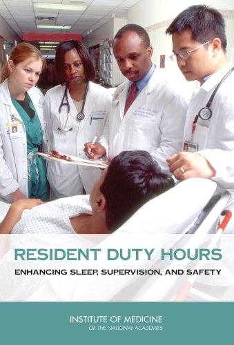 9780309127769: Resident Duty Hours: Enhancing Sleep, Supervision, and Safety
