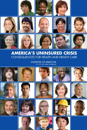 9780309132343: America's Uninsured Crisis:: Consequences for Health and Health Care