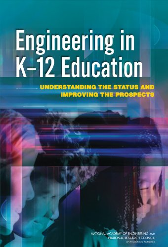 9780309137782: Engineering in K-12 Education: Understanding the Status and Improving the Prospects (STEM Education)