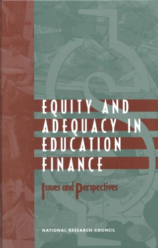 9780309139328: Equity and Adequacy in Education Finance: Issues and Perspectives