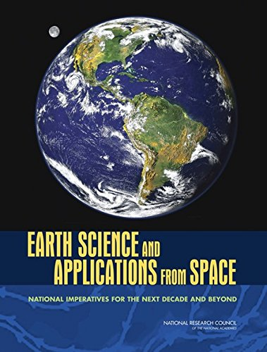 9780309140904: Earth Science and Applications from Space: National Imperatives for the Next Decade and Beyond