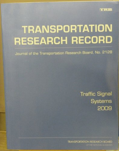 9780309142601: Traffic Signal Systems 2009 (Transportation Research Record)