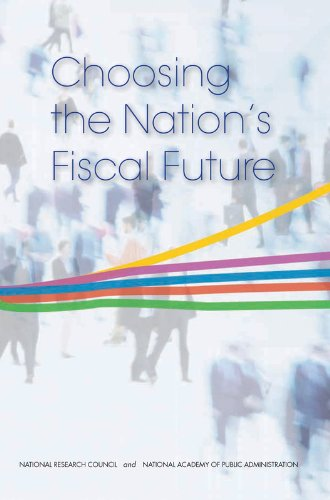 Choosing the Nation's Fiscal Future: Committee on the