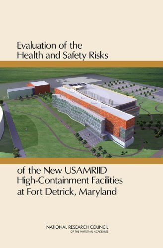 9780309151450: Evaluation of the Health and Safety Risks of the New USAMRIID High-Containment Facilities at Fort Detrick, Maryland