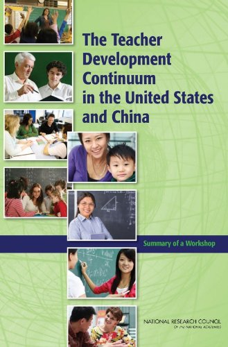 9780309151634: The Teacher Development Continuum in the United States and China: Summary of a Workshop