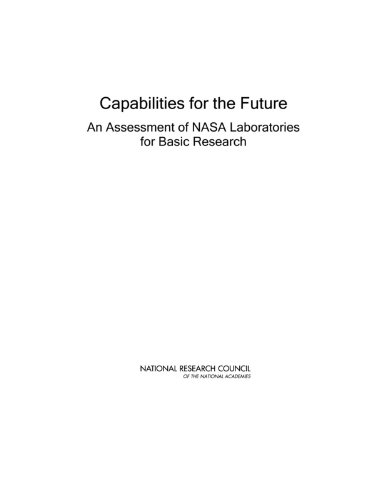 9780309153515: Capabilities for the Future: An Assessment of NASA Laboratories for Basic Research