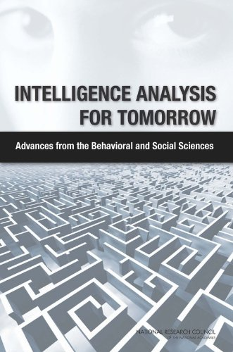 9780309163422: Intelligence Analysis for Tomorrow: Advances from the Behavioral and Social Sciences