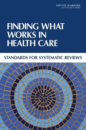 9780309164252: Finding What Works in Health Care: Standards for Systematic Reviews