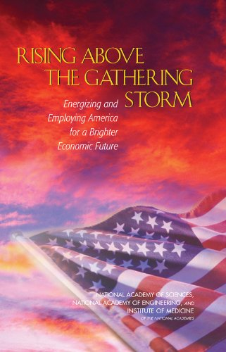 9780309187589: Rising Above the Gathering Storm: Energizing and Employing America for a Brighter Economic Future