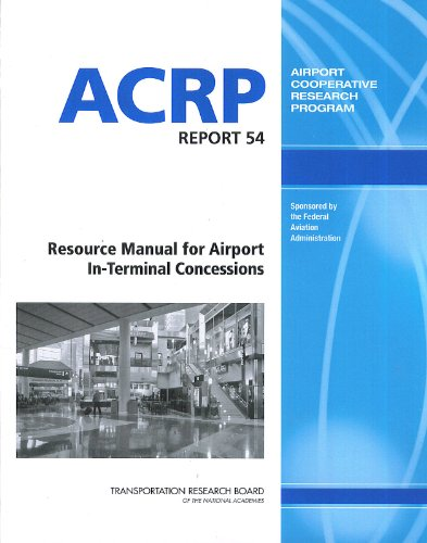 9780309213530: Resource Manual for Airport in-Terminal Concessions - ACRP Report 54 (Airport Cooperative Research Program)