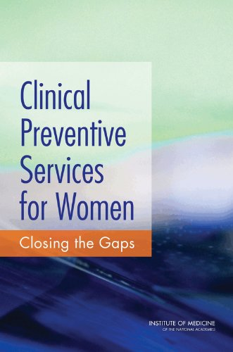 9780309215381: Clinical Preventive Services for Women: Closing the Gaps
