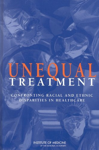 9780309215824: Unequal Treatment: Confronting Racial and Ethnic Disparities in Health Care (with CD)