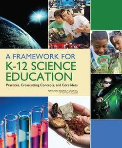9780309217392: A Framework for K-12 Science Education:: Practices, Crosscutting Concepts, and Core Ideas