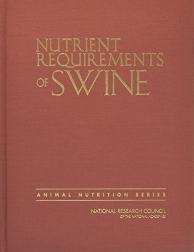 9780309224239: Nutrient Requirements of Swine: Eleventh Revised Edition (Animal Nutrition)