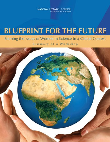9780309225199: Blueprint for the Future: Framing the Issues of Women in Science in a Global Context: Summary of a Workshop