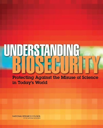 9780309252911: Understanding Biosecurity: Protecting Against the Misuse of Science in Today's World