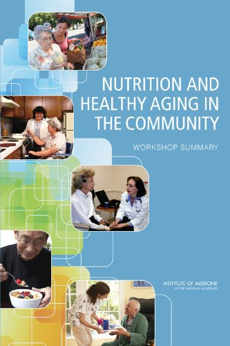 9780309253109: Nutrition and Healthy Aging in the Community: Workshop Summary