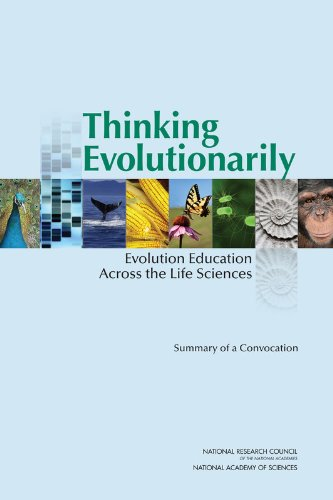 9780309256896: Thinking Evolutionarily: Evolution Education Across the Life Sciences: Summary of a Convocation