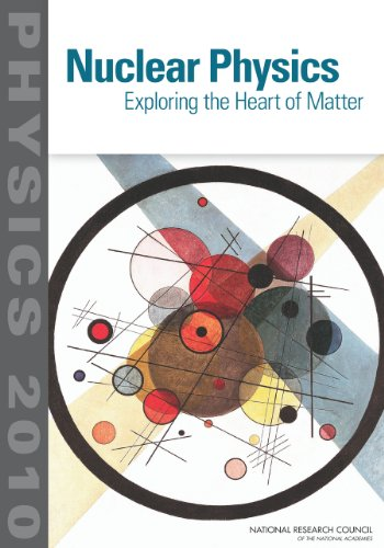 9780309260404: Nuclear Physics: Exploring the Heart of Matter