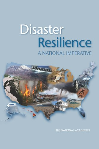 9780309261500: Disaster Resilience: A National Imperative