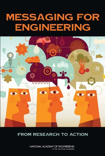 9780309261807: Messaging for Engineering: From Research to Action