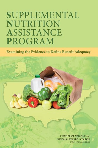 9780309262941: Supplemental Nutrition Assistance Program: Examining the Evidence to Define Benefit Adequacy