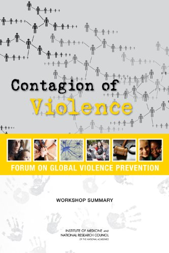 9780309263641: Contagion of Violence: Workshop Summary