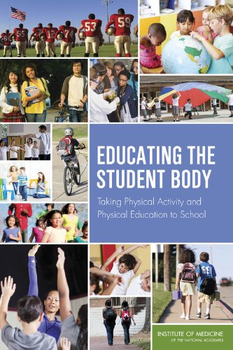 9780309283137: Educating the Student Body: Taking Physical Activity and Physical Education to School