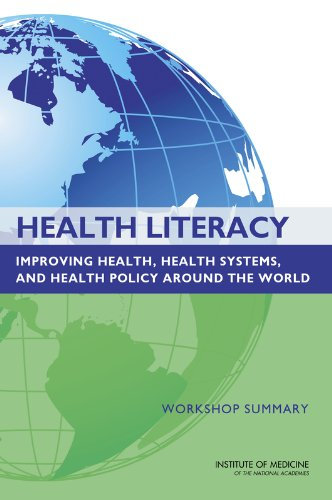 9780309284844: Health Literacy: Improving Health, Health Systems, and Health Policy Around the World: Workshop Summary