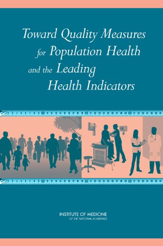 9780309285575: Toward Quality Measures for Population Health and the Leading Health Indicators