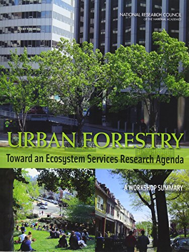 9780309287586: Urban Forestry: Toward an Ecosystem Services Research Agenda: A Workshop Summary
