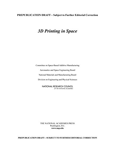 9780309310086: 3D Printing in Space
