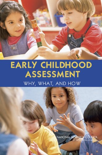 9780309314428: Early Childhood Assessment: Why, What, and How