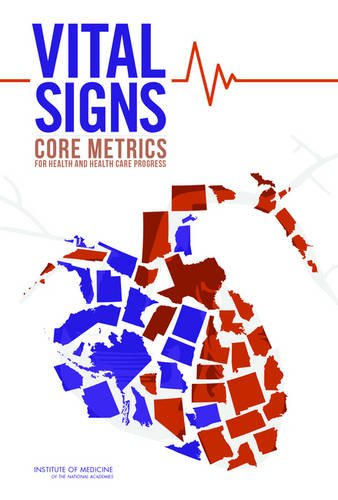 9780309324939: Vital Signs: Core Metrics for Health and Health Care Progress