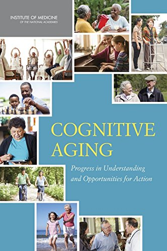 9780309368629: Cognitive Aging: Progress in Understanding and Opportunities for Action