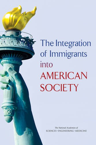 9780309373982: The Integration of Immigrants into American Society