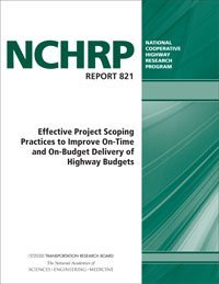 9780309375108: Effective Project Scoping Practices to Improve On-Time and On-Budget Delivery of Highway Budgets