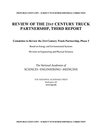 9780309377102: Review of the 21st Century Truck Partnership: Third Report
