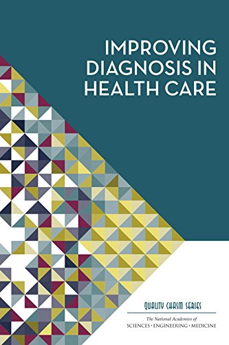 9780309377690: Improving Diagnosis in Health Care (Quality Chasm)