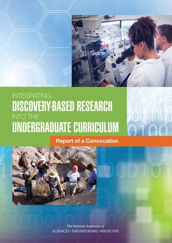 9780309380898: Integrating Discovery-Based Research into the Undergraduate Curriculum: Report of a Convocation