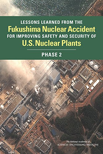 Lessons Learned from the Fukushima Nuclear Accident for Improving Safety and Security of U.S. ...