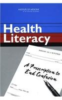 9780309529266: Health Literacy: A Prescription to End Confusion