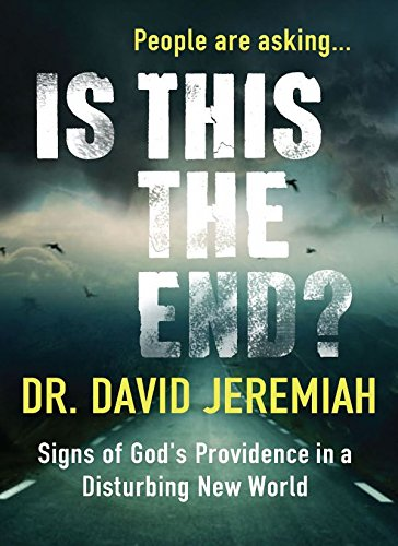 9780310091950: Is This The End? Signs of God's Providence In A Disturbing New World