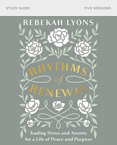 9780310098850: Rhythms of Renewal Study Guide