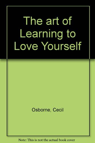 9780310104759: The Art of Learning to Love Yourself