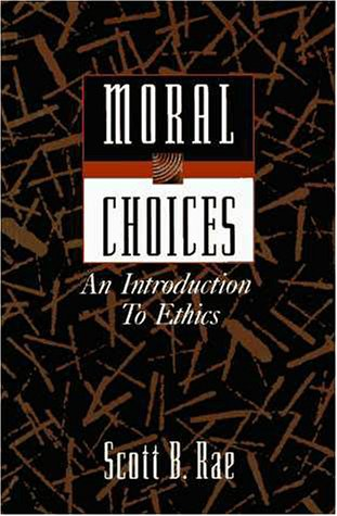 9780310200130: Moral Choices