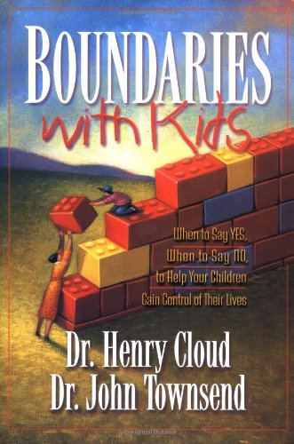 9780310200352: Boundaries With Kids: When to Say Yes, When to Say No to Help Your Children Gain Control of Their Lives